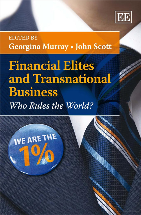 Financial Elites and Transnational Business: Who Rules the World?