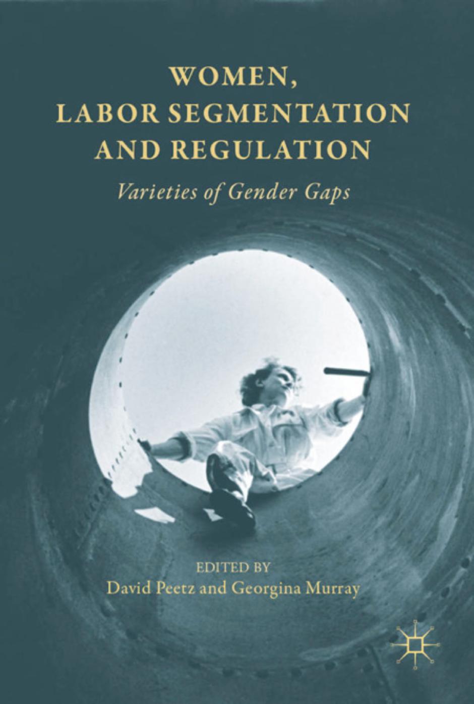 Women, Labor Segmentation and Regulation
